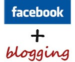 facebook + Blogging